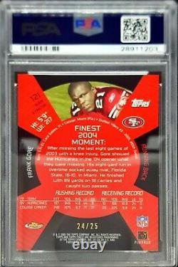2005 Finest #121 Frank Gore Rc Black Xfractor 24/25 PSA 10 Gem Mt POP 2