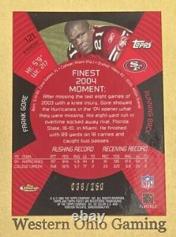 2005 Topps Finest Frank Gore #121 X-Fractor Rookie Card RC #038/250 MADE