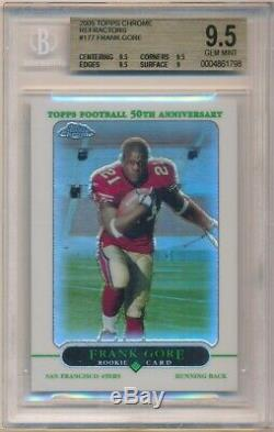 Frank Gore 2005 Topps Chrome #177 Rc Rookie Refractor 49ers Sp Bgs 9.5 Gem Mint