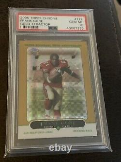 Frank Gore 2005 Topps Chrome GOLD XFractor Rookie /399 RC PSA 10
